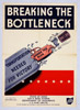 BREAKING THE BOTTLENECK