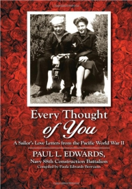 women and men of all ages lovers baby boomers history buffs and military families will enjoy reading this book of love letters paul l edwards wrote to