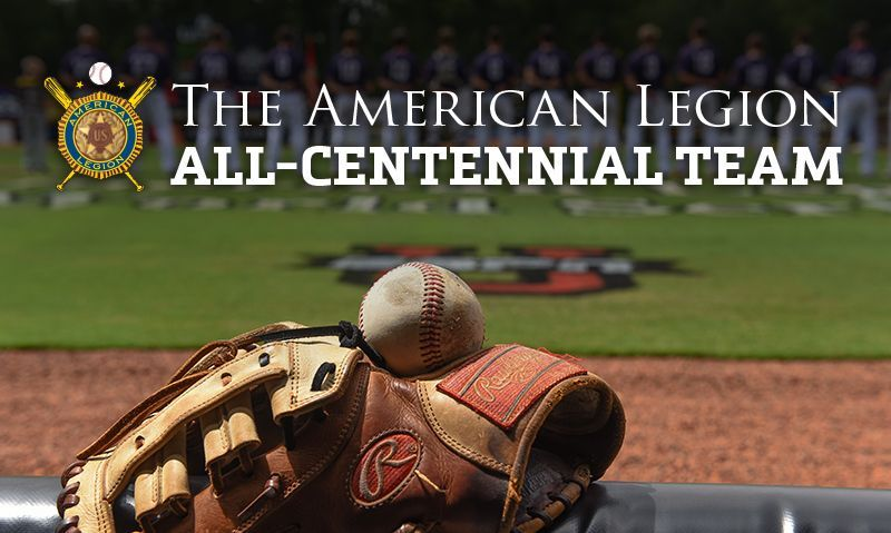 American Legion Baseball to honor fan-selected All-Centennial Team