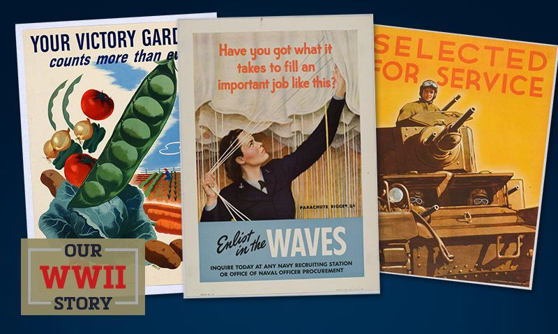 OUR WWII STORY: Posters with purpose